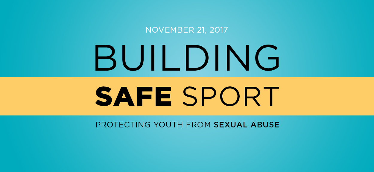 Building Safe Sport: Protecting Youth from Sexual Abuse