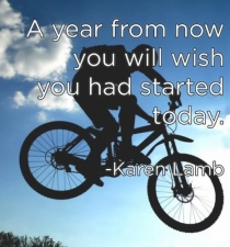 A man on a bike with the quotation A year from now you will wish you had started today.