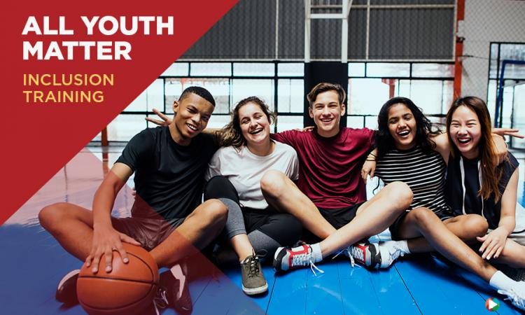 All Youth Matter: Inclusion Training